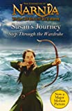 Susan's Journey: Step Through the Wardrobe (The Chronicles of Narnia)
