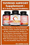 Best B12 suppléments - Thyroid Support Supplement: It Is Over Thyroid Problems!: Review