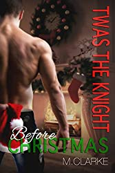 Twas The Knight Before Christmas (Something Great Series)