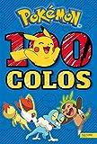 Pokémon / 100 colos...