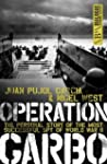 Operation Garbo: The Personal Story o...