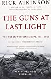 Guns at Last Light: The War in Western Europe, 1944-1945 (The Liberation Trilogy, Band 3)