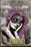 Seven Deadly Sins: A YA Anthology: Volume 1 (Pride)