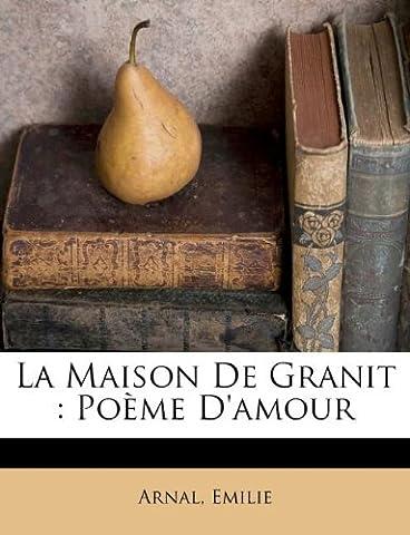 La Maison de Granit: Poeme