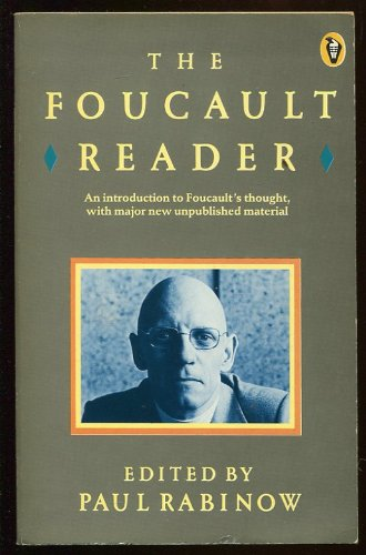 The Foucault Reader: An Introduction to Foucault's Thought, with Major New Unpublished Material (Peregrine Books)