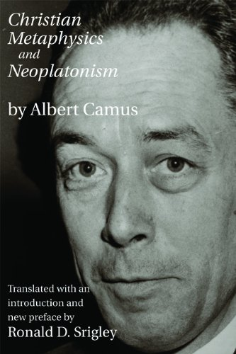 Christian Metaphysics and Neoplatonism por Albert Camus
