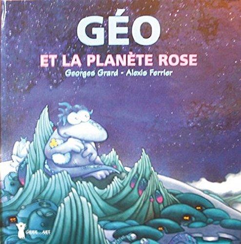 """<a href=""""/node/37420"""">Géo et la planète rose</a>"""