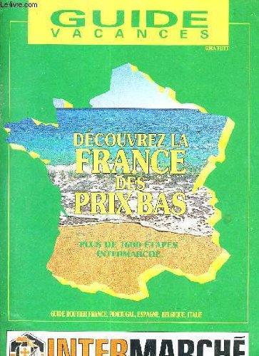guide-vacances-decouvrez-la-france-des-prix-bas-plus-de-1600-etapes-intermarche-guide-routier-france