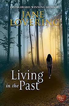 Living in the Past (Choc Lit) by [Lovering, Jane]