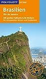 POLYGLOTT on tour Reiseführer Brasilien: Mit großer Faltkarte und 80 Stickern