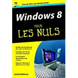 Windows 8 pour les Nuls by Andy Rathbone (May 20,2013)