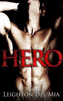 Hero (English Edition) par [Del Mia, Leighton]
