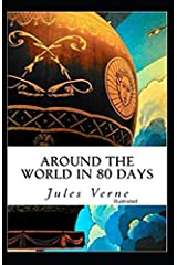 Around the World in Eighty Days Illustrated Paperback