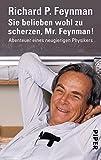 Image de Sie belieben wohl zu scherzen, Mr. Feynman!: Abenteuer eines neugierigen Physikers