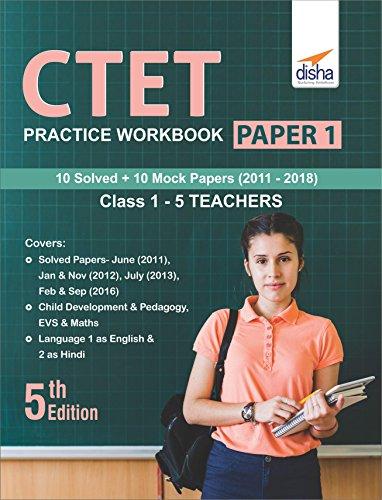 CTET Practice Workbook Paper 1 (10 Solved + 10 Mock Papers) Class 1 - 5 Teachers