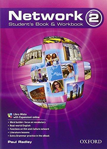 Network. Student's book-Workbook. Per le Scuole superiori. Con CD Audio: 2