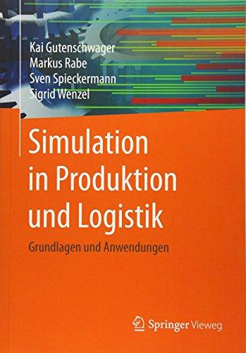 Simulation in Produktion und Logistik: Grundlagen und Anwendungen