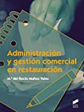 Administración y gestión comercial en restauración (Hostelería y Turismo)