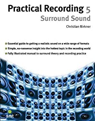 Surround Sound (Practical Recording)