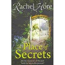 [(A Place of Secrets)] [Author: Rachel Hore] published on (September, 2010)