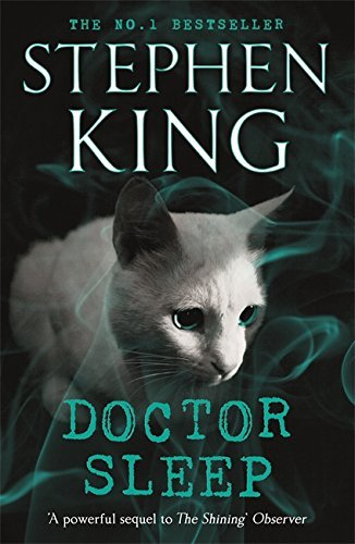 Doctor Sleep (Shining Book 2) by Stephen King (22-May-2014) Paperback