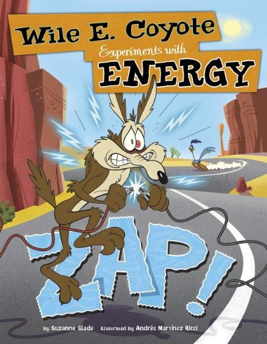 zap-wile-e-coyote-experiments-with-energy-warner-brothers-wile-e-coyote-physical-science-genius