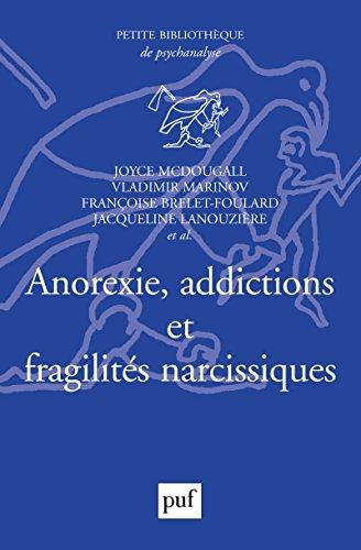 Anorexie, addictions et fragilités narcissiques (Petite bibliothèque de psychanalyse) par Vladimir Marinov