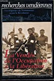 Recherches vendéennes n° 3 - Les Seigneurs de Noirmoutier avant la Révolution - La Vendée de l'Occupation à la Libération