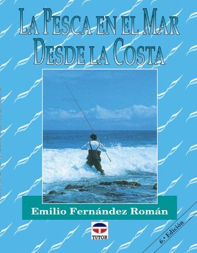 La Pesca En El Mar Desde La Costa