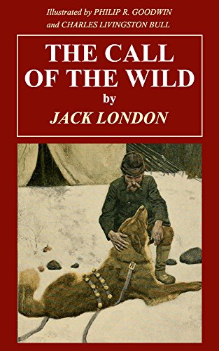 The Call of the Wild (Complete and unabridged with illustrations) (English Edition)