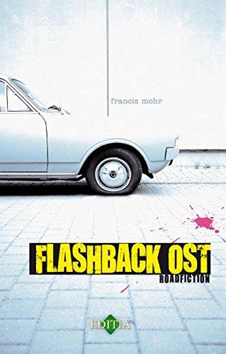 Buchseite und Rezensionen zu 'Flashback Ost' von Francis Mohr