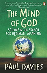 The Mind of God: Science and the Search for Ultimate Meaning (Penguin Press Science) by Paul Davies (1993-02-25)