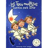 Cuentos para soñar con Las Tres Mellizas: Álbum ilustrado
