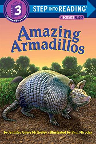 Amazing Armadillos (Step into Reading, Step 3)