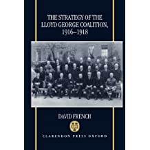 The Strategy of the Lloyd George Coalition, 1916-1918