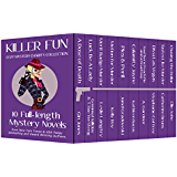 Killer Fun: Cozy Mystery Charity Collection: 10 full length novels for a limited time