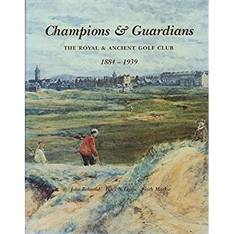 Challenges and Champions: v.1: Royal and Ancient Golf Club 1754-1883: Vol 1 by John Behrend (1-Dec-1998) Hardcover