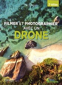 """Afficher """"Filmer et photographier avec un drone"""""""