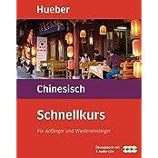 Schnellkurse für Anfänger: Schnellkurs, Audio-CDs m. Arbeitsbuch, Chinesisch, 3 CD-Audio