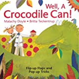 Well, a Crocodile Can! by Malachy Doyle (1999-02-06)