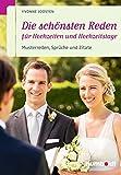Die schönsten Reden für Hochzeiten und Hochzeitstage: Musterreden, Sprüche und Zitate (humboldt - Information & Wissen)