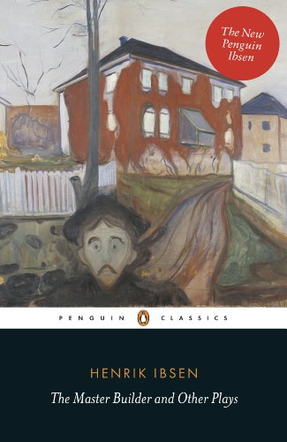 The Master Builder and Other Plays (Penguin Classics) (English Edition)