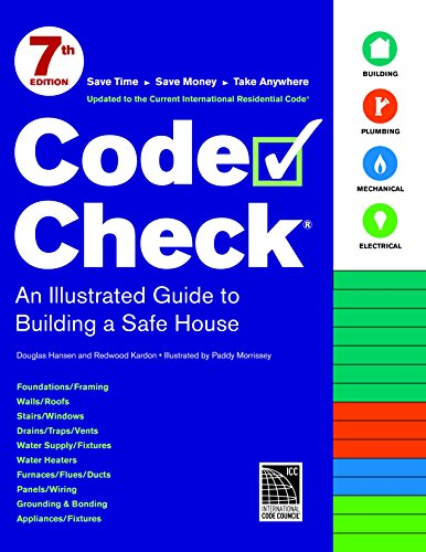 Code Check: 7th Edition (Code Check: An Illustrated Guide to Building a Safe House)