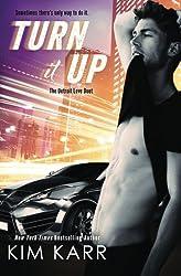 Turn it Up: Volume 2 (The Detroit Love Duet) by Kim Karr (2016-05-04)