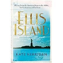Ellis Island (Ellis Island Trilogy Book 1)
