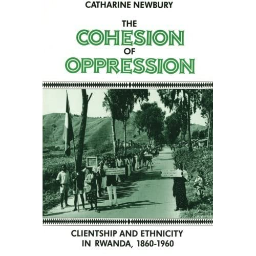 The Cohesion of Oppression by Newbury, Catharine (1993) Paperback