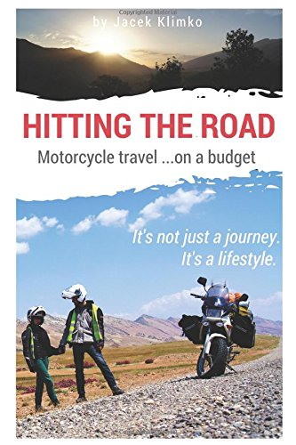 hitting-the-road-motorcycle-travel-on-a-budget-global-adventure-bike-travel-on-a-budget
