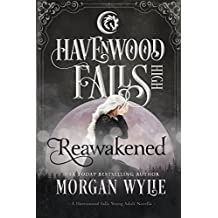 Reawakened: (A Havenwood Falls High Novella)