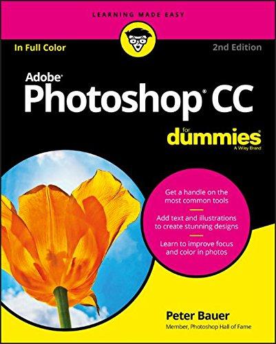 Photoshop CC For Dummies (For Dummies (Computer/Tech))