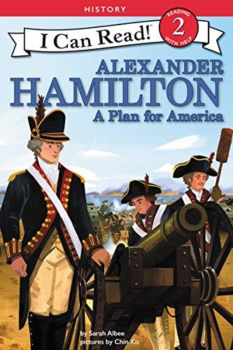 Alexander Hamilton: A Plan for America (I Can Read Level 2) (English Edition)